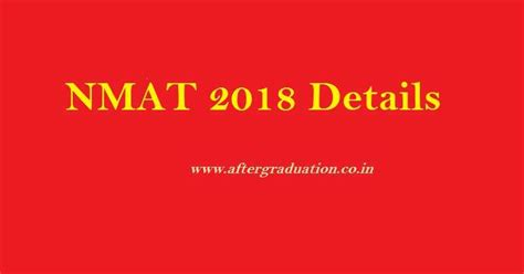 Xavier Mba Nmat by Nmat 2018 Schedule Eligibility Pattern Test