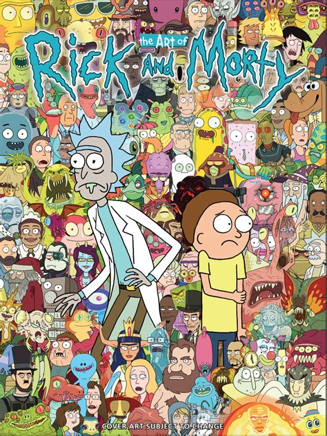 the art of rick get a look at the world of rick and morty like you ve never seen before bounding into comics