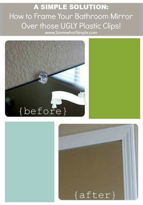 framing your bathroom mirror frame your bathroom mirror over plastic clips