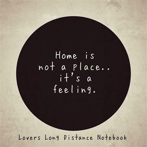 homey feeling home is not a place its a feeling love kisses couples