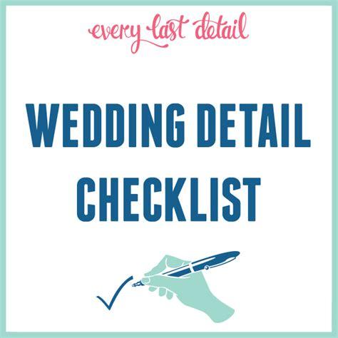 Wedding Checklist Details by Wedding Detail Checklist Every Last Detail
