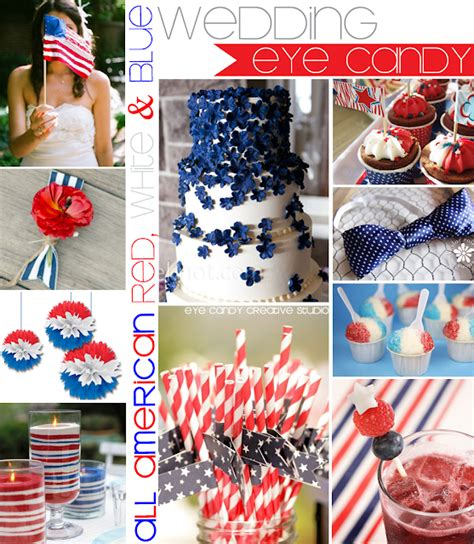just a little red white blue inspiration for your 4th of july week eye candy creative studio wedding all american red