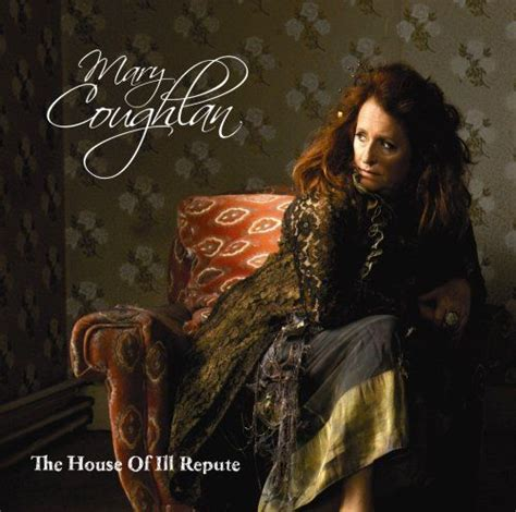 house of ill repute the house of ill repute mary coughlan songs reviews credits allmusic