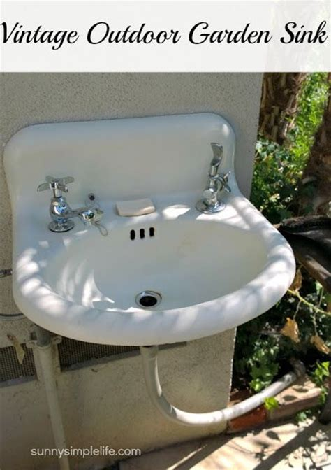 outdoor sink ideas 25 best ideas about outdoor garden sink on pinterest
