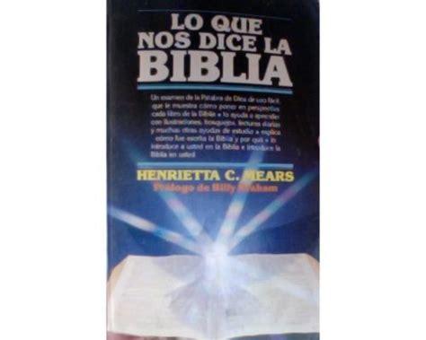 lo que nos dice la biblia por henrietta c mears