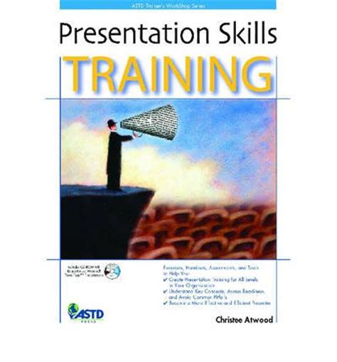 effective presentation skills books presentation skills christee gabour atwood