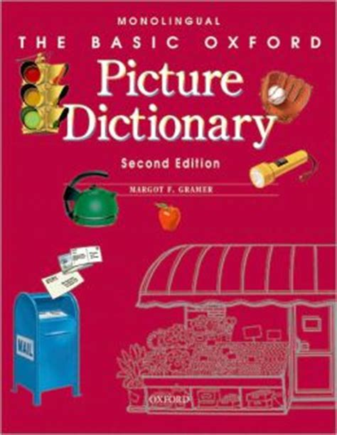 oxford picture dictionary monolingual english the basic oxford picture dictionary monolingual english edition 2 by margot gramer