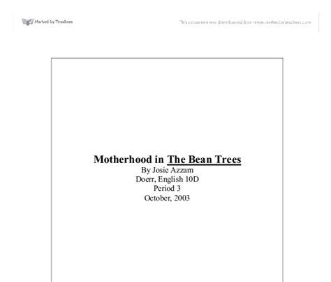 Bean Trees Essay Motherhood by Motherhood In The Bean Trees Gcse Marked By
