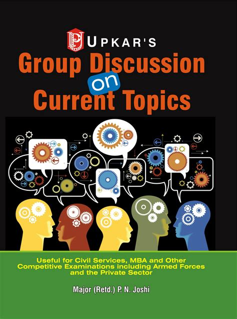 Recent Gd Topics For Mba by Creative Gd Discussion Topics List Recent Advances