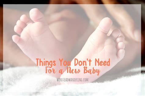 all baby stuff you need 5 things you don t need for a new baby winstead wandering