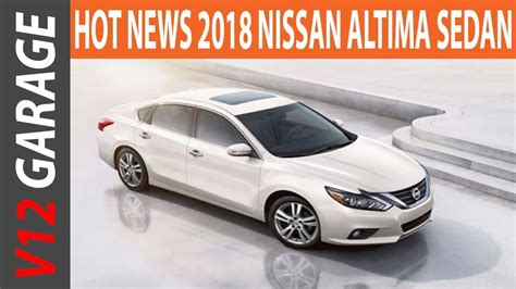 New Nissan Altima 2018 by New 2018 Nissan Altima Sedan Review And Redesign