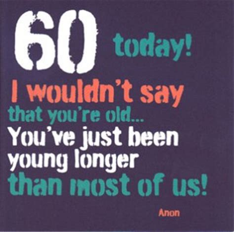 Birthday Quotes For 60th Birthday 60th Birthday Quotes For Women Quotesgram