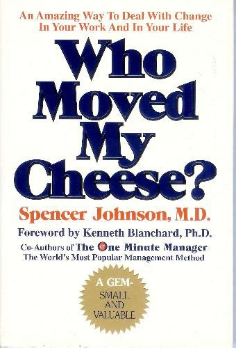 who moved my cheese who moved my cheese a book reader