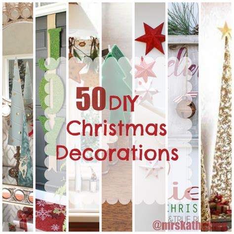 50 diy christmas decorations mrs kathy king