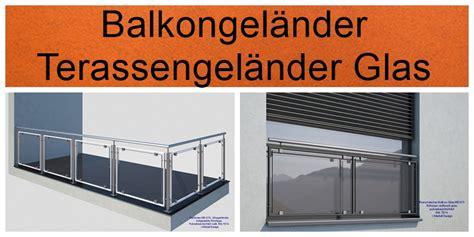 Balkongeländer Glas Onlineshop by Fertige Balkon Glasgel 228 Nder