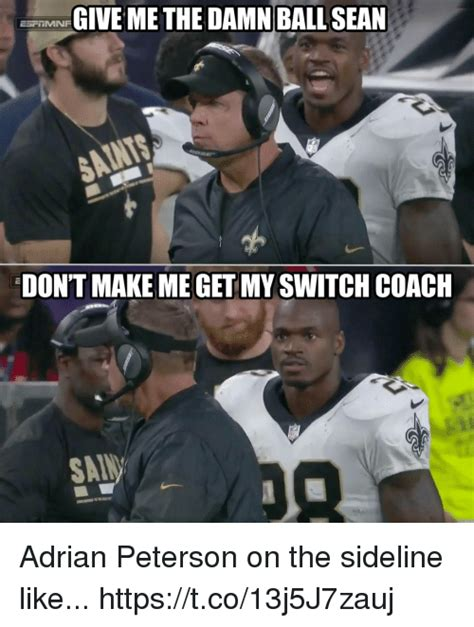 Adrian Peterson Memes - give methe damn ball sean don t make me get my switch