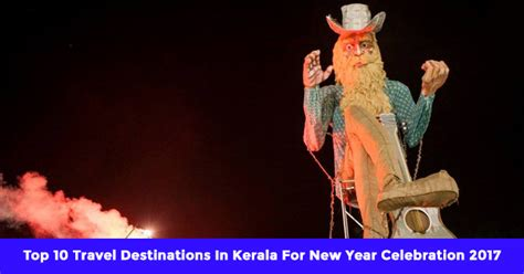 10 top travel destinations in kerala for new year