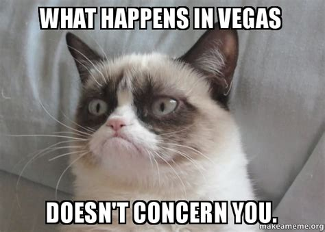 What Happens In Vegas Will Make You Sick by What Happens In Vegas Doesn T Concern You Make A Meme