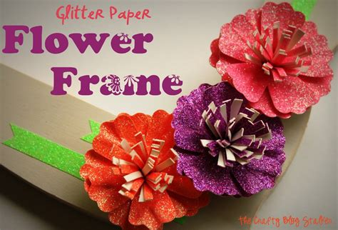 Glitter Paper Craft - glitter paper flower frame with american crafts the