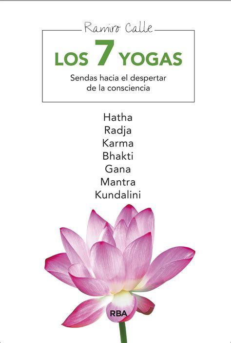 imagenes de yoga y frases libro los siete yogas yoga en red