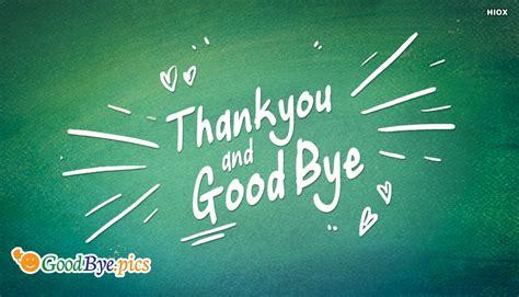 images of goodbye thank you and bye goodbye pics