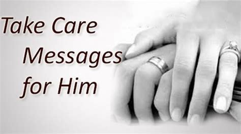 message for him take care messages for him