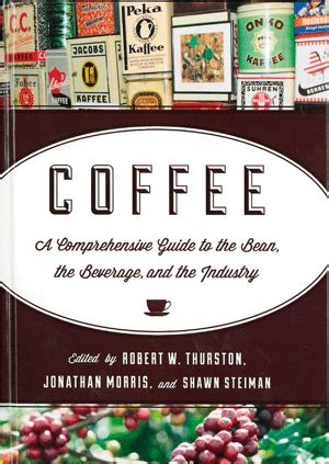 the coffee lover s book â essential world coffee guide â interesting facts tips benefits and best coffee drinks desserts recipe book books coffee a comprehensive guide to the bean the beverage