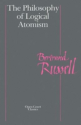 the philosophy of logical atomism by bertrand