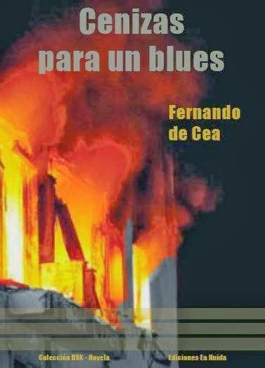 libro cenizas entre montones de libros cenizas para un blues fernando de cea libros libros
