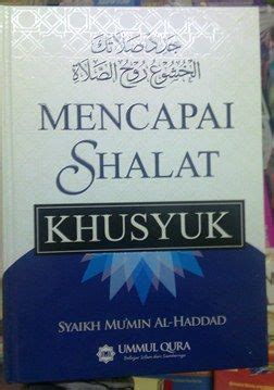 Buku Islam Mencapai Shalat Khusyu panduan mencapai shalat khusyuk penerbit ummul qura