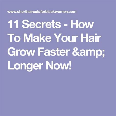 how to make your hair grow longer 11 secrets how to make your hair grow faster longer now