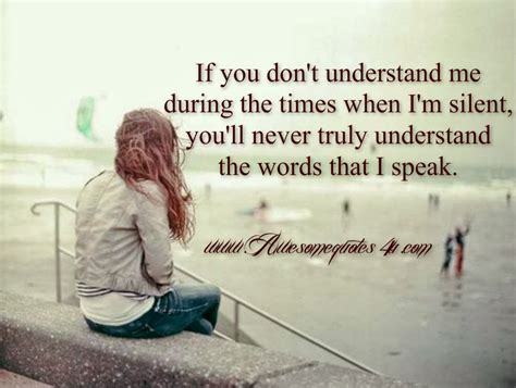 you understand me will never understand quotes quotesgram