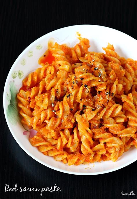 pasta recepies red sauce pasta recipe pasta in red sauce recipe for