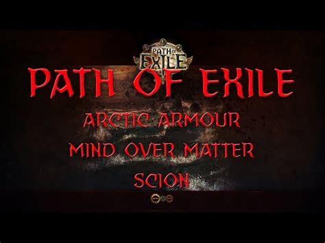 exle of matter path of exile nemesis build arctic armour mind