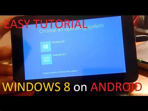 install android on windows tablet how to install windows 8 on android tablet phone tutorial