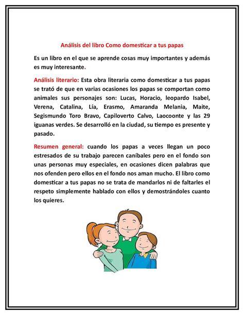libro como domesticar a tus papas para leer calam 233 o analisis literario como domesticar a tus papas