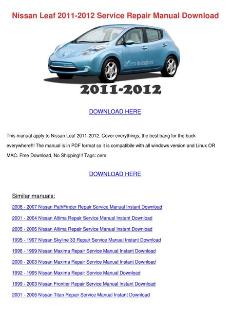 service and repair manuals 2011 nissan leaf user handbook nissan leaf 2011 2012 service repair manual d by elma myung issuu
