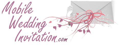 free mobile wedding invitations order mobile wedding invitation