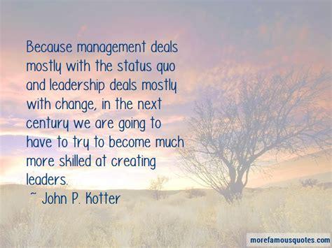 kotter quote on change management leadership and change management quotes top 5 quotes