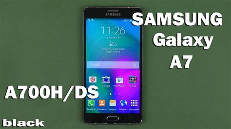 Samsung A7 Okeshop samsung galaxy a7 a700h ds black
