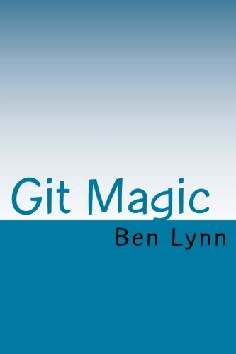git tutorial ry git magic by ben lynn download link