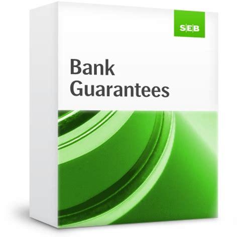 bank guarantee bank guarantees seb