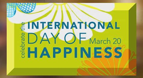 international day 20 best international day of happiness