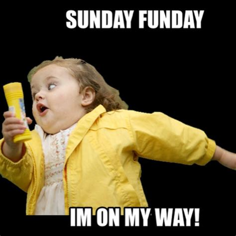 Sunday Meme - pics for gt sunday funday work meme