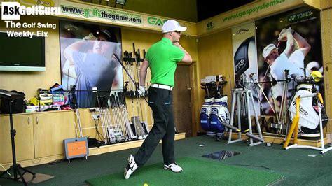 golf swing too flat the golf swing weekly fix with mark crossfield askgolfguru