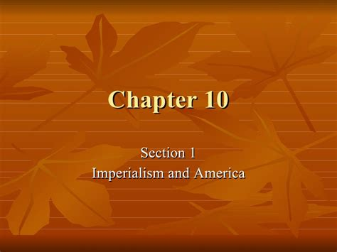 Chapter 10 Section 4 America As A World Power 28 Images