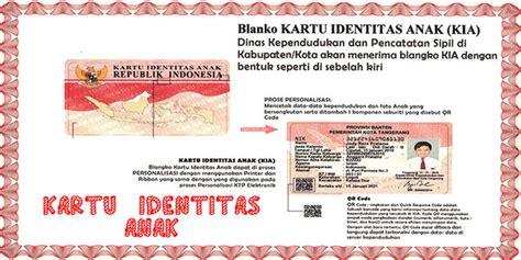syarat dan cara membuat ktp anak berita kementerian begini syarat dan cara bikin kartu identitas anak