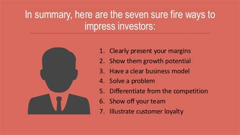 7 Ways To Impress Your In by 7 Sure Ways To Impress Investors