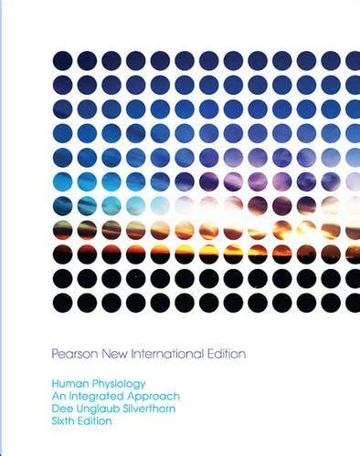 human physiology an integrated approach 6th edition ebook by unglaub silverthorn human physiology an