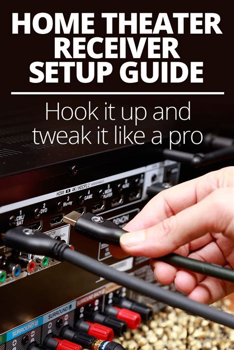home theater receiver setup guide theater hooks